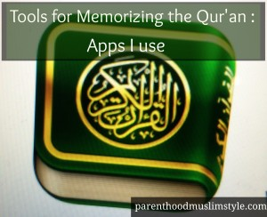 Tools for Memorizing the Qur'an – Apps I use