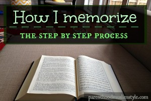 How I memorize: The step by step process