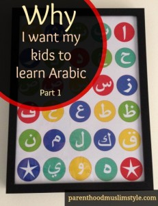 Why I want my kids to learn Arabic:  Part 2