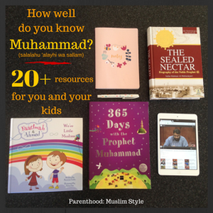 How well do you know Muhammad? 20+ resources for you and your kids